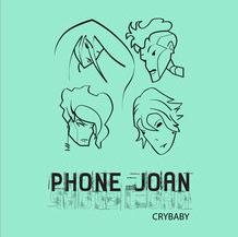 Crybaby – Phone Joan (Single)