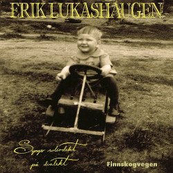 Finnskogvegen – Erik Lukashaugen