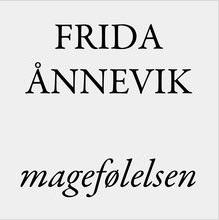 Magefølelsen – Frida Ånnevik